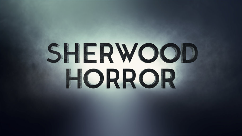 SHERWOOD HORROR